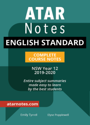 ATARNotes: English Standard - Complete Course Notes NSW Year 12 [2019-2020]