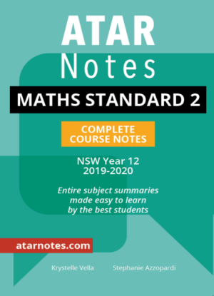 ATARNotes:  Mathematics Standard 2 - Complete Course Notes NSW Year 12 [2019-2020]