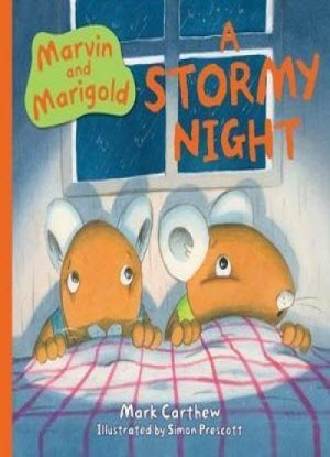Marvin and Marigold:  A Stormy Night