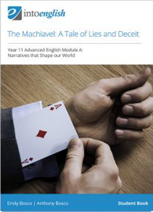 Into English:  The Machiavel - A Tale of Lies and Deceit - Student Book