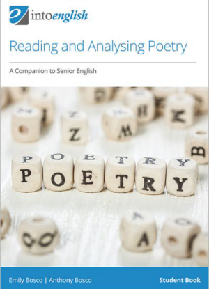 Into English: Reading and Analysing Poetry - A Companion to Senior English - Student Book