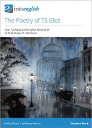 Into English:  The Poetry of TS Eliot - Student Book