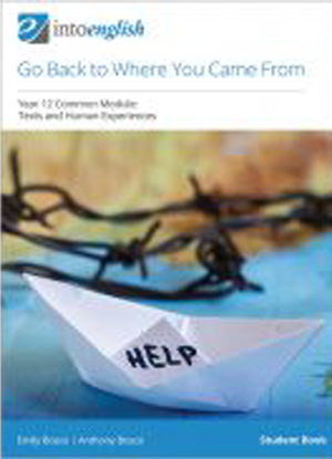 Into English:  Go Back to Where You Came From - Student Book