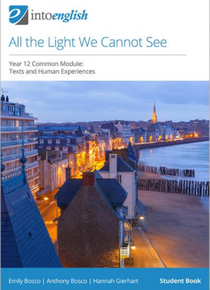 Into English:  All the Light We Cannot See - Student Book