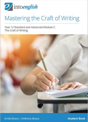 Into English:  Mastering the Craft of Writing (Standard & Advanced Module C)