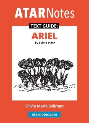 ATARNotes Text Guide:  Sylvia Plath's Ariel