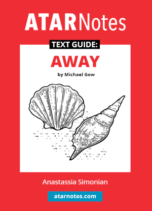 ATARNotes Text Guide:  Michael Gow's Away