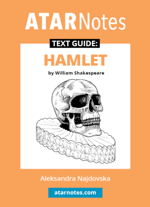 ATARNotes Text Guide:  William Shakespeare's Hamlet