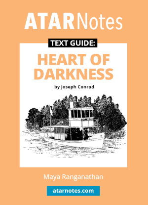 ATARNotes Text Guide:  Joseph Conrad's Heart of Darkness