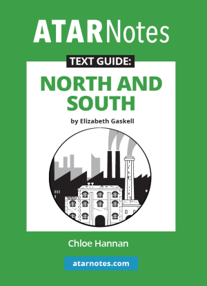 ATARNotes Text Guide:  Elizabeth Gaskell's North and South