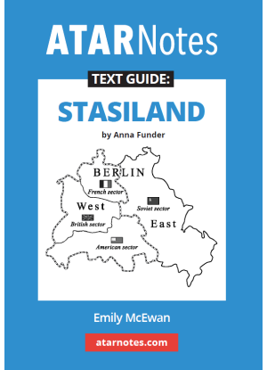 ATARNotes Text Guide:  Anna Funder's Stasiland