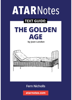 ATARNotes Text Guide:  Joan London's the Golden Age
