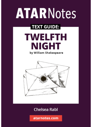 ATARNotes Text Guide:  William Shakespeare's Twelfth Night