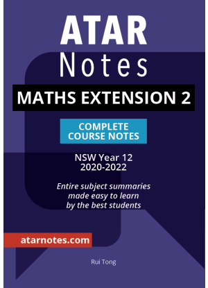 ATARNotes:  Mathematics Extension 2 - Complete Course Notes NSW Year 12 [2020-2022]