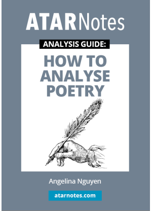 ATARNotes Analysis Guide: How to Analyse Poetry
