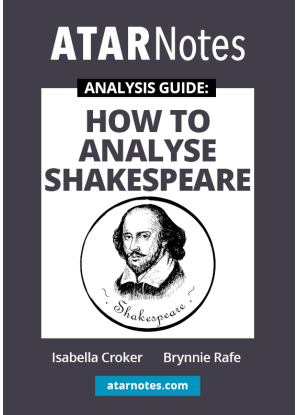 ATARNotes Analysis Guide: How to Analyse Shakespeare