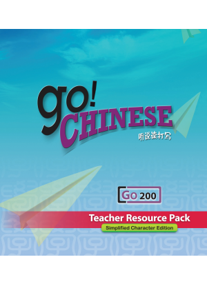 Go! Chinese:  Level 200 [Teacher Resource Pack]