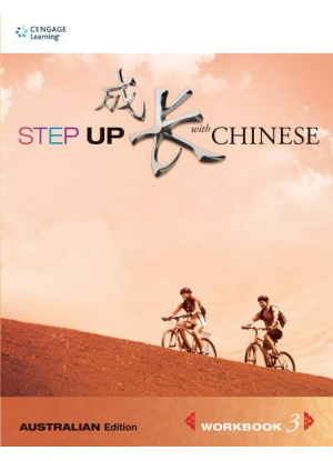 Step up with Chinese:  3 [Workbook]