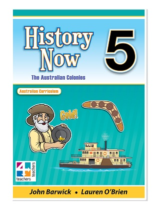History Now:  Year 5 - The Australian Colonies
