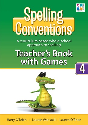 Spelling Conventions Teachers Book with Games 4