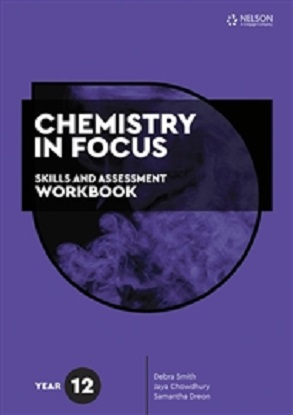 Chemistry in Focus:  Year 12 [Skills & Assessment Workbook]