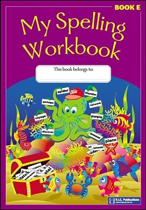 My Spelling Workbook E - Ages 9-10