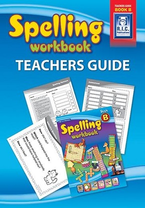Spelling Workbook Teachers Guide Book B