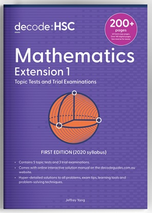 Decode HSC Mathematics Extension 1 Topic Tests and Trial Exams