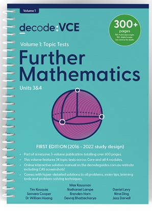 Decode VCE Further Mathematics Units 3 & 4 Volume 1 Topic Tests