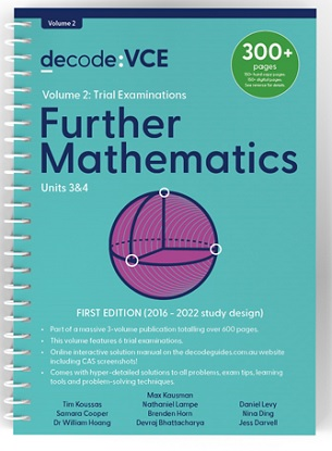 Decode VCE Further Mathematics Units 3 & 4 Volume 2 Trial Exams