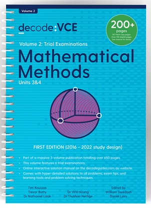 Decode VCE Mathematical Methods Units 3 & 4 Volume 2 Trial Exams
