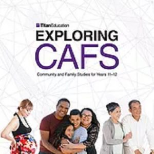 Exploring-CAFS-Community-and-Family-Studies-for-Years-11-and-12-3rd-Edition-9781760744779
