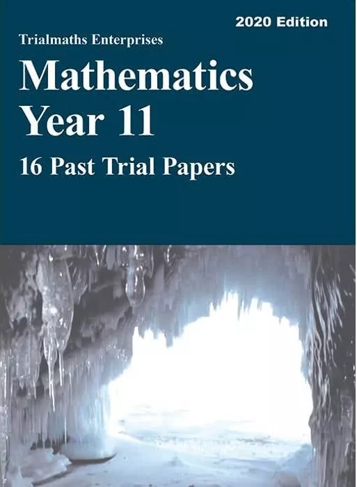 Trialmaths-Enterprises-Mathematics-Advanced-Year-11-Past-Papers-9781760323400