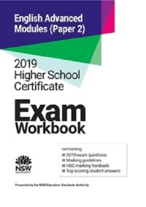 2019 HSC Exam Workbook:  English Advanced Modules (Paper 2)