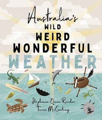 Australia's Wild Weird Wonderful Weather