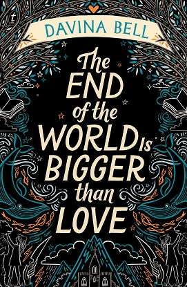 the-end-of-the-world-is-bigger-than-love-9781922268822