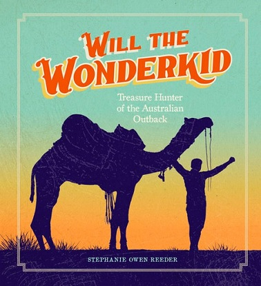 Will the Wonderkid - Treasure Hunter of the Australian Outback
