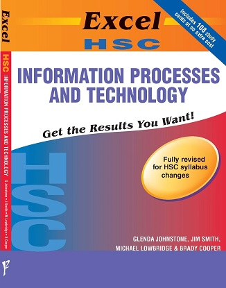 Excel HSC - Information Processes and Technology Study Guide